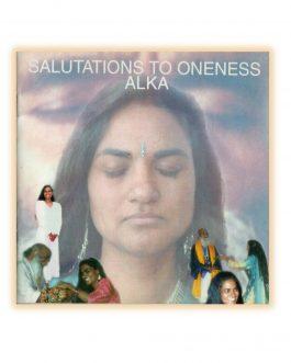 Aykattwa Stuti – Salutations to Oneness