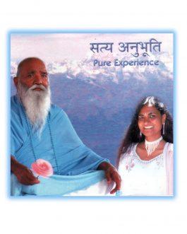 Satya Anubhooti – Pure Experience